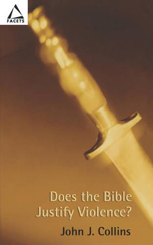 Does the Bible Justify Violence? - Facets (Paperback)