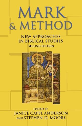 Mark and Method: New Approaches in Biblical Studies (Paperback)
