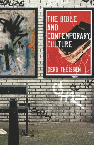 The Bible and Contemporary Culture (Paperback)