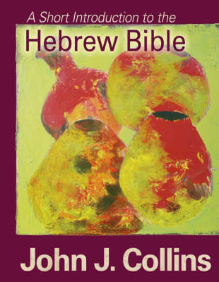 A Short Introduction to the Hebrew Bible (Paperback)