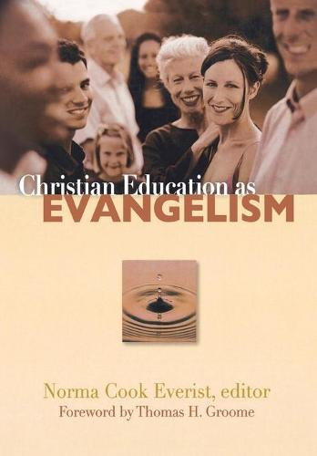 Christian Education as Evangelism (Paperback)