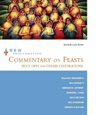 Commentary on Feasts, Holy Days and Other Celebrations - New Proclamation (Paperback)