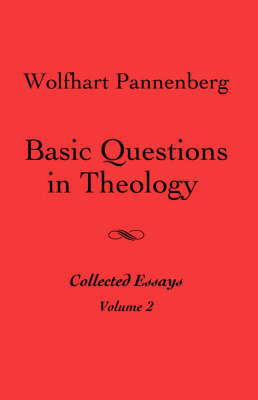 Basic Questions in Theology, Vol. 2 (Paperback)