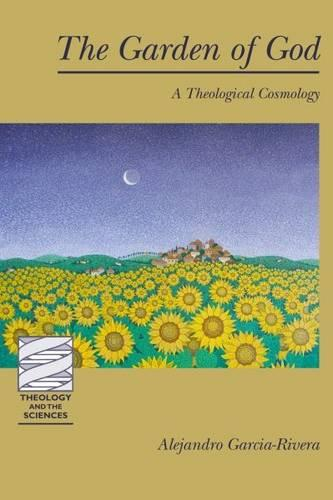 The Garden of God: A Theological Cosmology (Paperback)