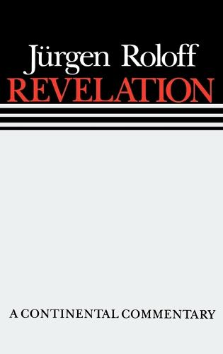 The Revelation - Continental Commentaries (Hardback)