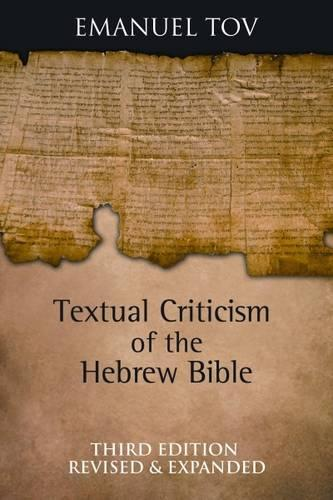 Textual Criticism of the Hebrew Bible (Hardback)