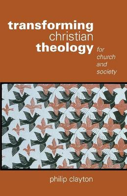 Transforming Christian Theology: For Church and Society (Paperback)