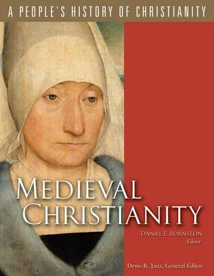 Medieval Christianity - People's History of Christianity v. 4 (Paperback)