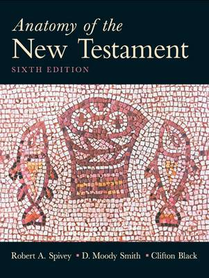 Anatomy of the New Testament (Paperback)