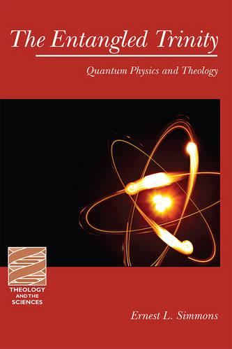 The Entangled Trinity: Quantum Physics and Theology (Paperback)