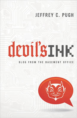 Devil's Ink: Blog from the Basement Office (Paperback)