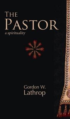 The Pastor: A Spirituality (Paperback)