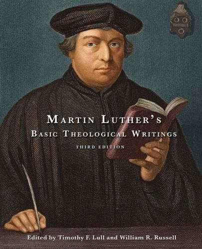 Martin Luther's Basic Theological Writings (Paperback)
