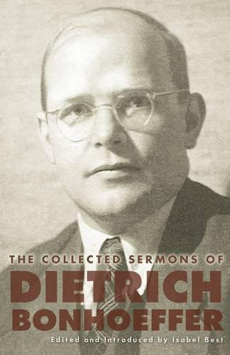 The Collected Sermons of Dietrich Bonhoeffer (Paperback)