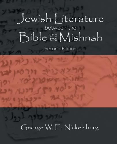 Jewish Literature Between the Bible and the Mishnah: A Historical and Literary Introduction (Paperback)