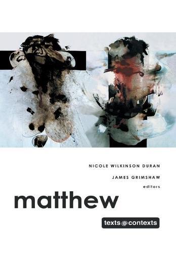 Matthew - Texts@Contexts (Hardback)