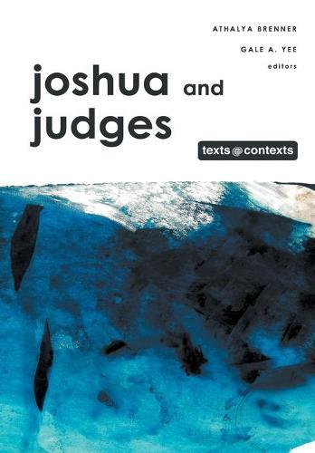 Joshua and Judges - Texts@Contexts (Hardback)