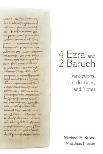 4 Ezra and 2 Baruch: Translations, Introductions, and Notes (Paperback)