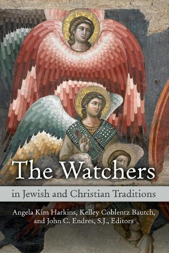 Watchers in Jewish and Christian Traditions (Paperback)