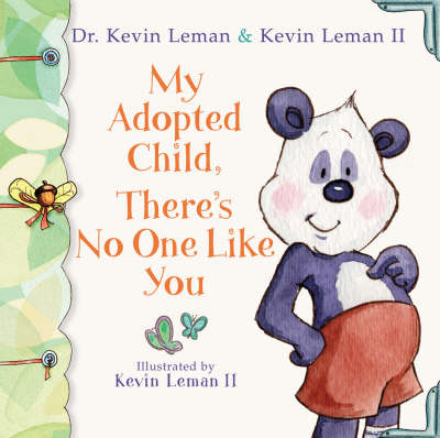 My Adopted Child, There's No One Like You (Hardback)