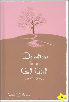 Devotions for the God Girl: A 365 Day Journey (Hardback)
