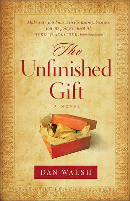 The Unfinished Gift: A Novel - The Homefront Series 1 (Paperback)