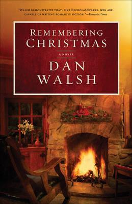 Remembering Christmas: A Novel (Hardback)