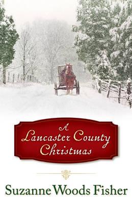 A Lancaster County Christmas (Hardback)