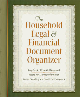 The Household Legal and Financial Document Organizer (Spiral bound)