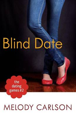 Dating Games #2: The Blind Date (Paperback)