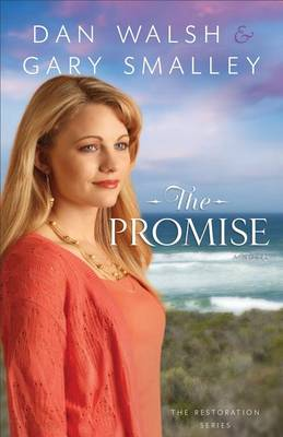 The Promise: A Novel - The Restoration Series 2 (Paperback)