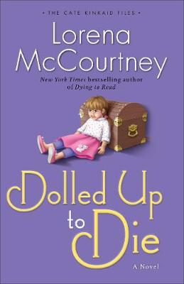Dolled Up to Die: A Novel (Paperback)