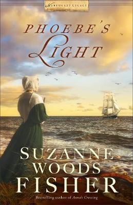 Phoebe's Light - Nantucket Legacy 1 (Paperback)