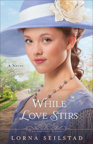 While Love Stirs: A Novel (Paperback)
