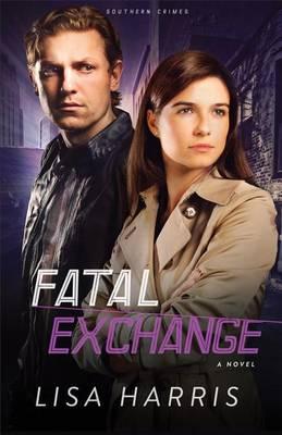 Fatal Exchange: A Novel (Paperback)