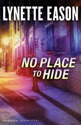 No Place to Hide - Hidden Identity 3 (Paperback)