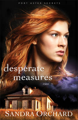 Desperate Measures - Port Aster Secrets 3 (Paperback)