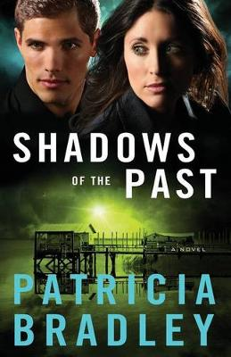 Shadows of the Past: A Novel (Paperback)