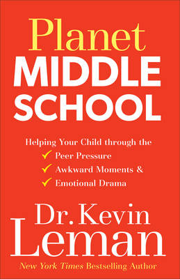 Planet Middle School: Surviving the Drama of the Crazy Years (Hardback)