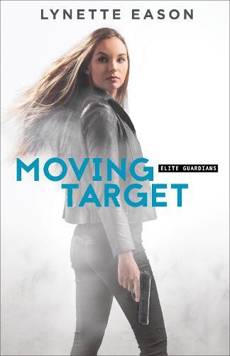 Moving Target - Elite Guardians 03 (Paperback)