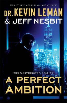 Perfect Ambition - Worthington Destiny 01 (Paperback)