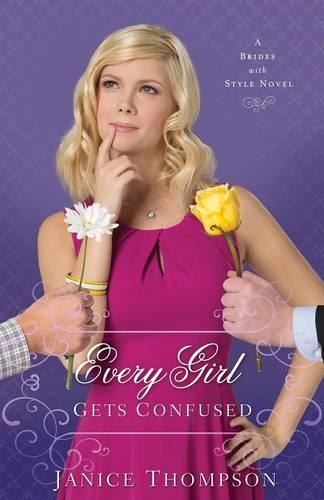 Every Girl Gets Confused: A Novel (Paperback)