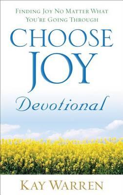Choose Joy Devotional: Finding Joy No Matter What You're Going Through (Hardback)