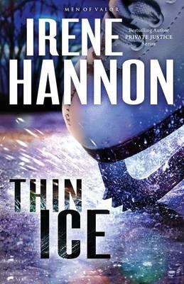 Thin Ice: A Novel - Men of Valor 2 (Paperback)