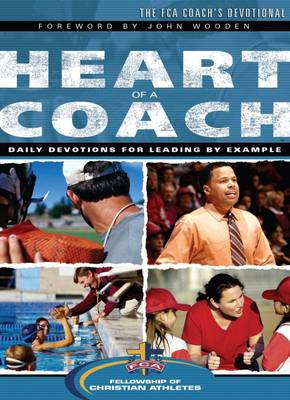 Heart of a Coach: The FCA Coach's Devotional (Paperback)