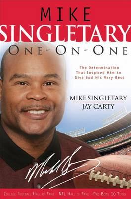 Mike Singletary One-On-One (Hardback)