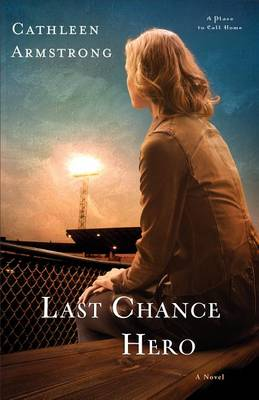 Last Chance Hero: A Novel (Paperback)