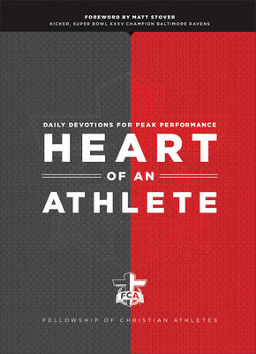 Heart of an Athlete: Daily Devotions for Peak Performance (Hardback)