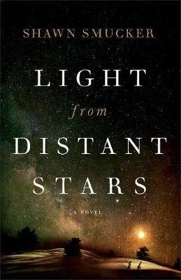 Light from Distant Stars: A Novel (Paperback)