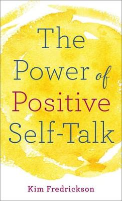 The Power of Positive Self-Talk (Paperback)